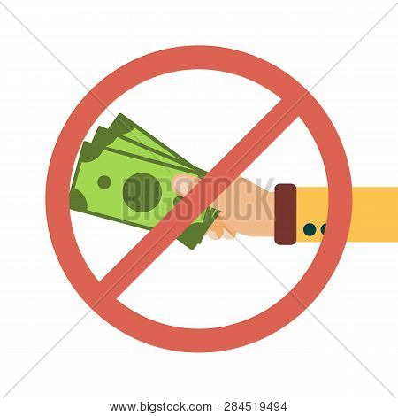 Hand Hold Cash Money Under Forbidden Sign, Financial Bills. Concept Of Financial Operations With Cas