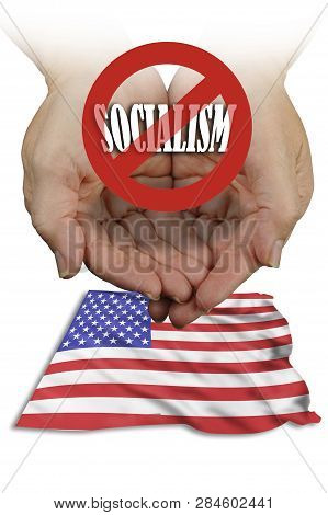 No Socialism In America With American Flag Waving.