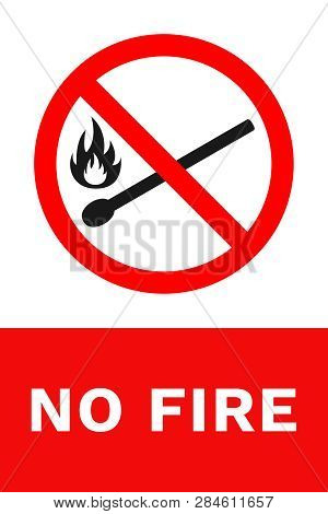 No Fire Sign. Vertical Banner With Text. Vector.