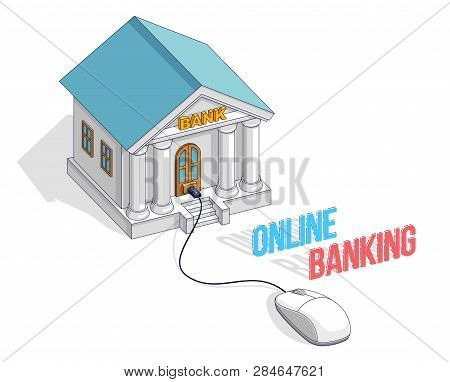Bank Building With Computer Mouse Connected, Online Banking, Cartoon Isolated On White Background. I