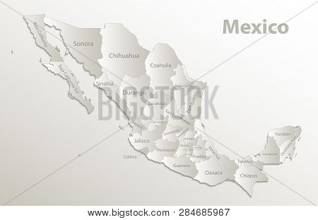 Mexico Map, New Political Detailed Map, Separate Individual States, With State Names,  Card Paper 3d