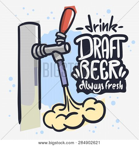 Draft Beer Tap Froth Foam Beverage Hand Drawn Vector Design  On A White Background