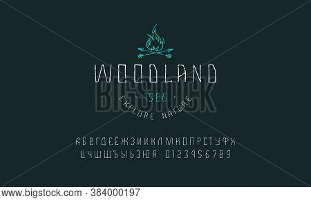 Cyrillic Sans Serif Font In The Style Of Handmade Graphics. Camping Emblem For T-shirt. Letters And