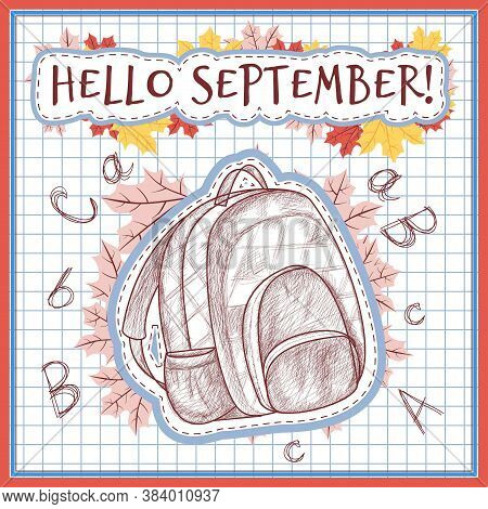 School Bag. Pencil Drawing Style.autumn Clipart For School. Maple Leaf. Notebook Sheet In A Cage. Ve