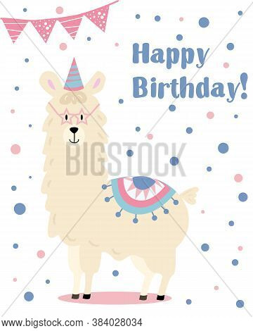 Greeting Card To Birthday With Funny Alpaca Or Lama In Glasses.