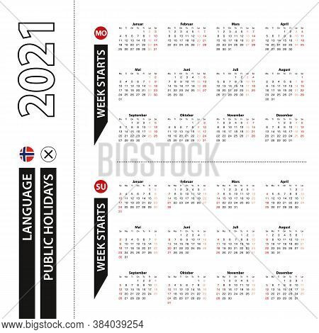 Two Versions Of 2021 Calendar In Norwegian, Week Starts From Monday And Week Starts From Sunday. Vec
