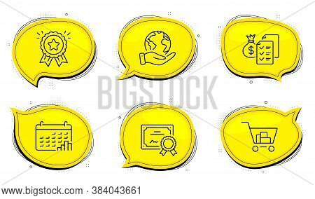 Loyalty Award Sign. Diploma Certificate, Save Planet Chat Bubbles. Internet Shopping, Calendar Graph