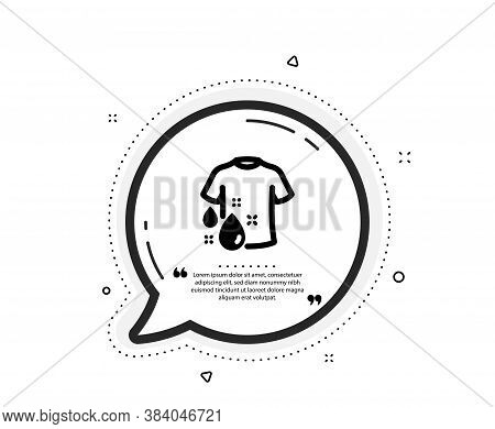 Wash T-shirt Icon. Quote Speech Bubble. Laundry Shirt Sign. Clothing Cleaner Symbol. Quotation Marks