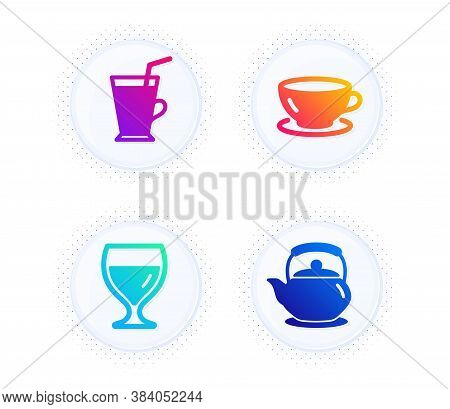 Wine Glass, Coffee Cup And Espresso Icons Simple Set. Button With Halftone Dots. Teapot Sign. Cabern