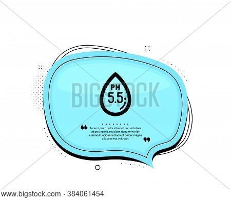Ph Neutral Icon. Quote Speech Bubble. Clinically Tested Sign. Water Drop Symbol. Quotation Marks. Cl