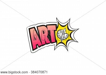 Logo For The Art School Subject. Hand-drawn Icon Of Palette With Title. Art Emblem In Pop Art Style.