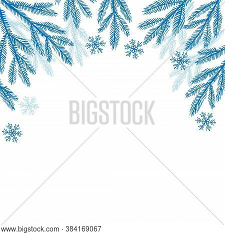Evergreen Twigs, Snowflakes Border. Winter Background. Vector Christmas And New Year Frame. Fir Tree