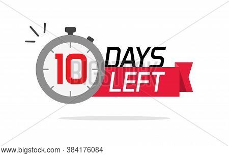 10 Days Left Or To Go Sale Countdown Vector Symbol, Ten Number Remaining Special Offer Promotion Ico