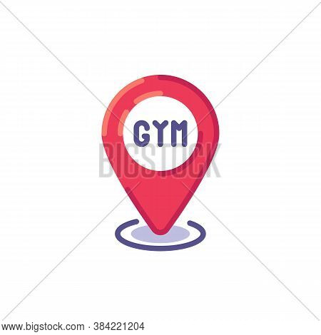 Gym Location Pin Flat Icon, Map Pointer With Gym Vector Sign, Colorful Pictogram Isolated On White.