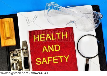 Health And Safety - Text Label On The Document Folder Of The Office Registrar. Professional Well-bei