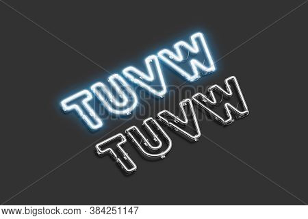 Decorative T U V W Letters, Neon Font Mockup, 3d Rendering. Decoration Electric Figure With Helium B