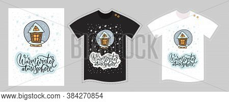 Vector T Shirt Design Template For Kids And Adults On White And Black. Christmas Lettering Quote - W