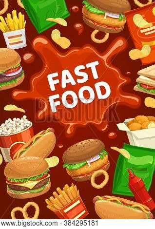 Fast Food Burger And Snacks With Ketchup Spot. Vector Hot Dog, Potato Chips And Sandwich, French Fri