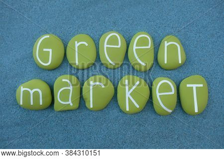 Green Market, Creative Text Composed With Green Colored Stone Letters Over Green Sand