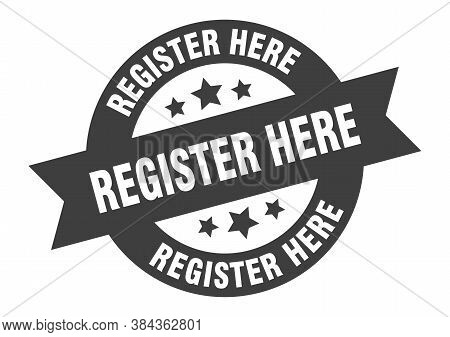 Register Here Sign. Register Here Black Round Ribbon Sticker