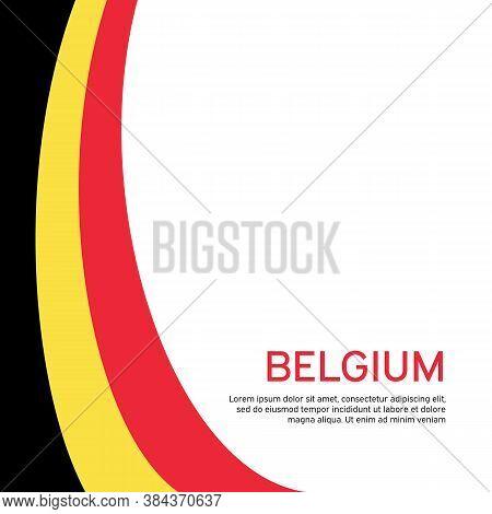 Abstract Waving Belgium Flag. Creative Background For Belgium Holidays Postcard Design. Business Boo