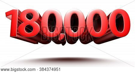3d Illustration 1.8 Hundred Thousand Red Isolated On A White Background.(with Clipping Path).