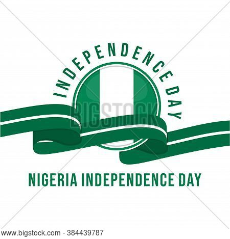 Nigeria Independence Day With Nigeria Flag Emblem Design.