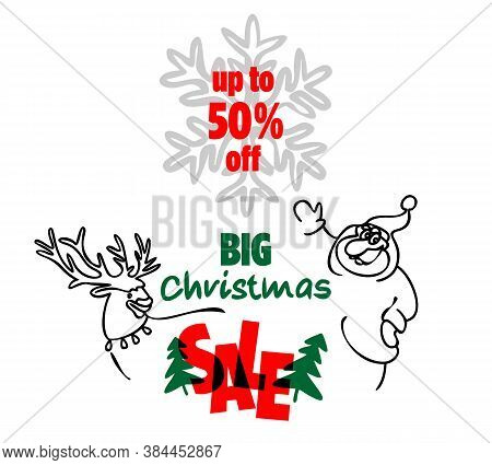 Big Christmas Sale, Square Banner With Santa Claus And Reindeer On A White Background. Discounts Up