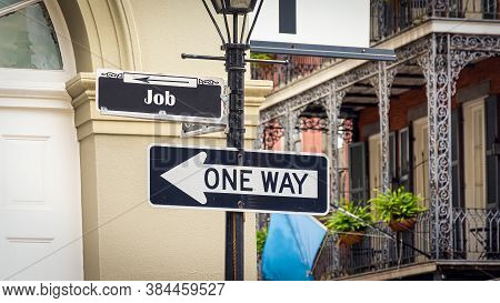 Street Sign The Direction Way To Job