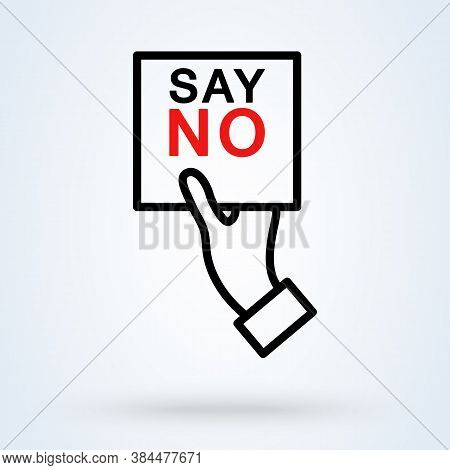 Human Hand With Banner Say No Icon Or Logo Line Art Style. Outline Say No Concept. Hand Saying No Th
