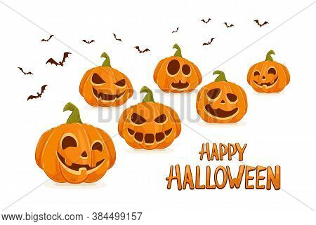 Scary Pumpkins Isolated On White Background With Bats And Lettering Happy Halloween. Holiday Card Wi