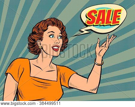 A Beautiful Pop Art Woman Advertises A Sale. Pop Art Retro Vector Illustration Kitsch Vintage 50s 60