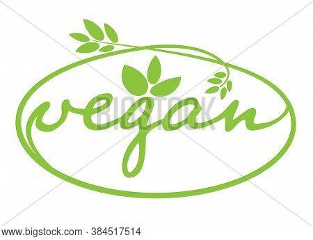 Oval Green Vegan Label Or Symbol For Food Or Vegan Products Vector Illustration