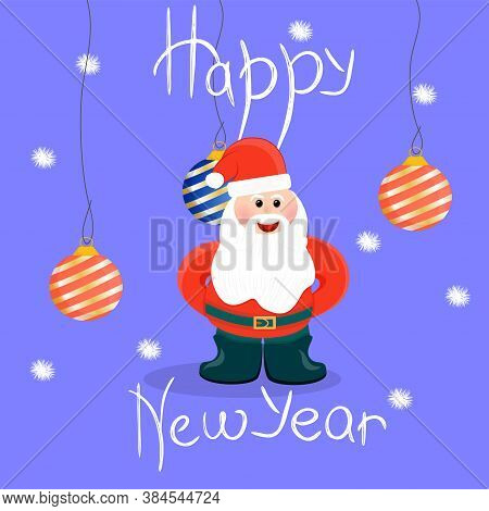 Christmas Card With Santa Claus. The Inscription Happy New Year, In The Center Of Santa Claus And Ch