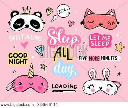 Sleep Masks And Quotes Vector Set. Lettering Phrases Good Night, Sweet Dreams, Sleep All Day. Blindf