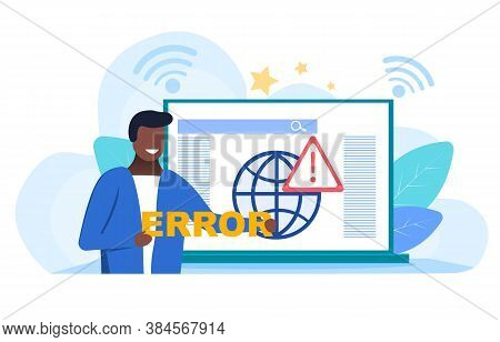 Network Errors And Disconnection Concept With A Man Holding An Error Label On The Background Of Open
