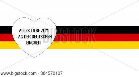 Vector Hand Drawn Alles Liebe Zum Tag Der Deutschen Eincheit Quote In German, Translated All The Bes
