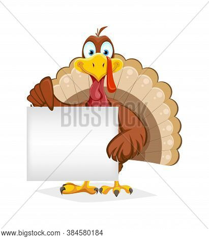 Happy Thanksgiving Day. Funny Thanksgiving Turkey Bird Holding Blank Placard. Vector Illustration On