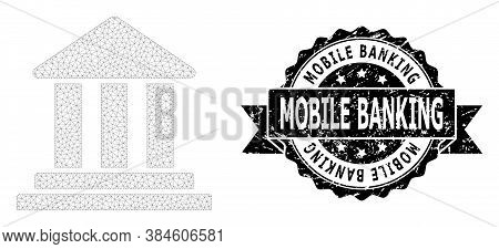 Mobile Banking Scratched Seal Print And Vector Bank Building Mesh Model. Black Stamp Seal Includes M