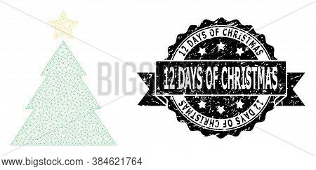 12 Days Of Christmas Grunge Seal Imitation And Vector Christmas Tree Mesh Structure. Black Stamp Has
