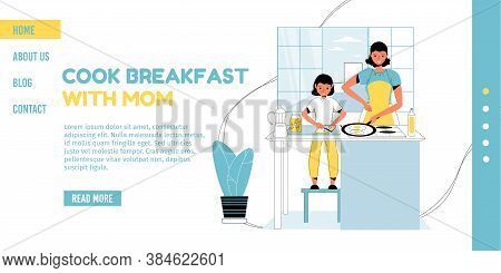 Happy Smiling Mother Daughter In Domestic Clothes Apron Cook Healthy Breakfast Together. Family Time