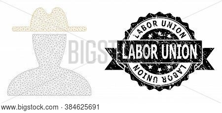 Labor Union Grunge Seal Print And Vector Peasant Persona Mesh Structure. Black Stamp Seal Has Labor