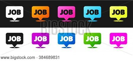 Set Speech Bubble With Job Icon Isolated On Black And White Background. Recruitment Or Selection Con