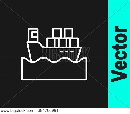 White Line Cargo Ship With Boxes Delivery Service Icon Isolated On Black Background. Delivery, Trans