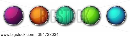 Buttons With Chrome Frame. Vector Illustration. Chrome Frame Buttons. Set Of Colorful Round Buttons