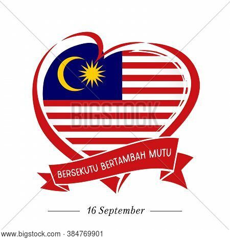 Unity Is Strength - Malaysian Text From Independence Day Of Malaysia. Vector Background With Red Hea