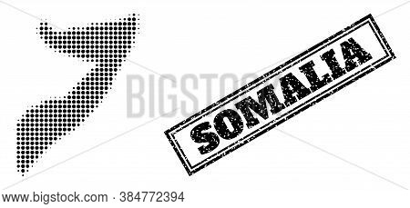 Halftone Map Of Somalia, And Grunge Seal. Halftone Map Of Somalia Made With Small Black Circle Items