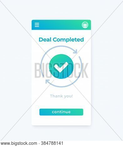 Deal Completed, Vector Mobile Ui, Eps 10 File, Easy To Edit