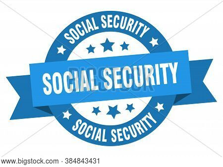 Social Security Round Ribbon Isolated Label. Social Security Sign