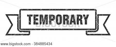Temporary Grunge Vintage Retro Band. Temporary Ribbon